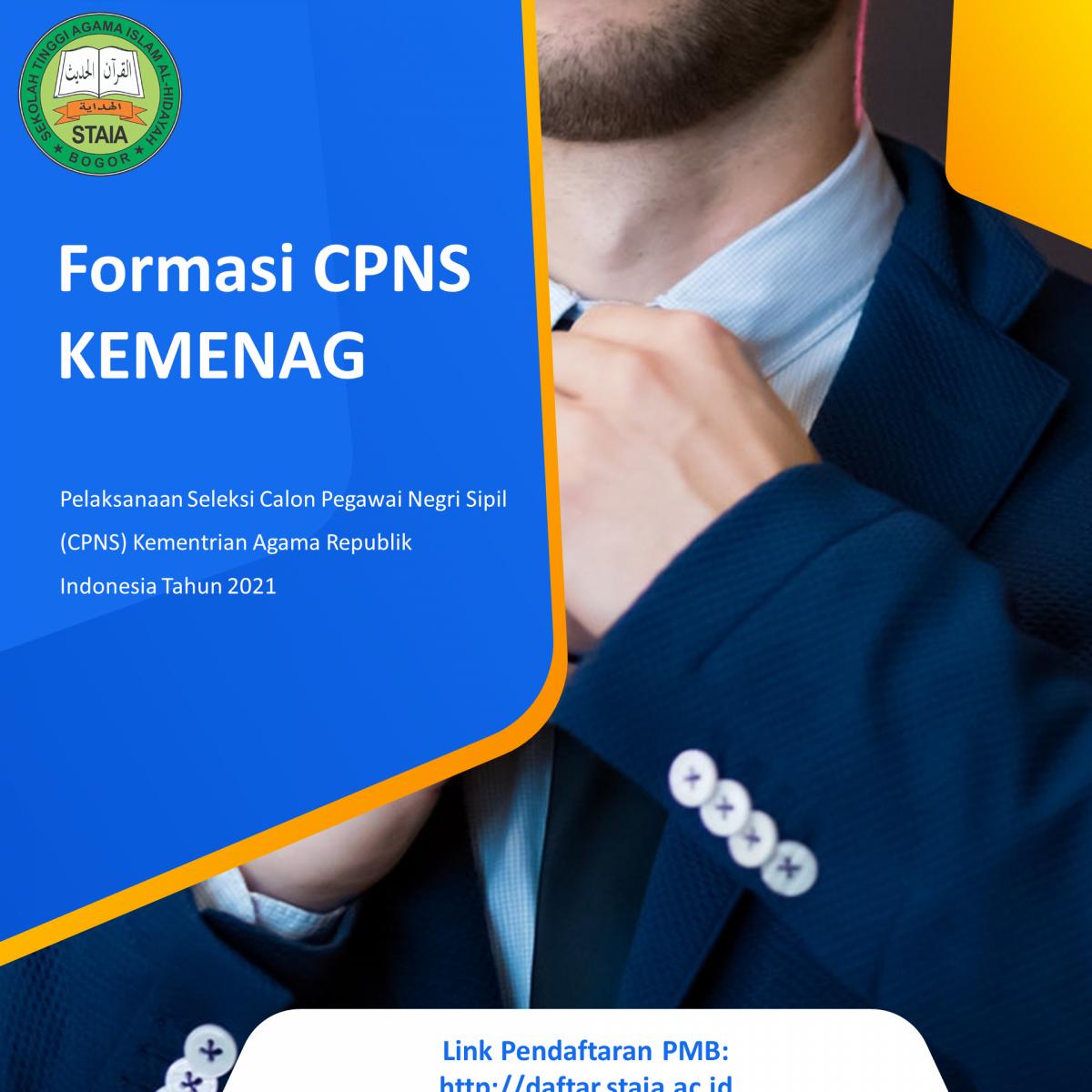 Formasi CPNS KEMENANG Pelaksanaan Seleksi Calon Pegawai Negri Sipil (CPNS) Kementrian Agama Republik Indonesia Tahun 2021